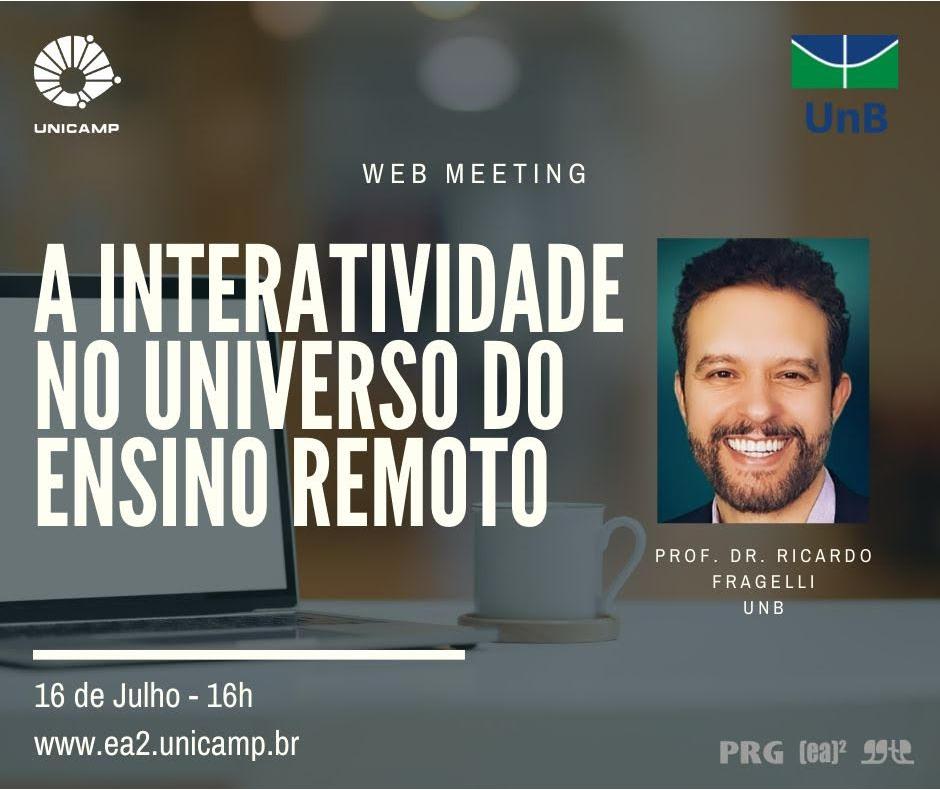 A Interatividade No Universo Do Ensino Remoto - Prof Dr Ricardo Fragelli UNB