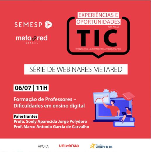 Formação de Professores - Dificuldades em ensino digital - 06/07/2020 - 11h - Palestrantes Profa. Soely e Prof. Marco Antonio Garcia